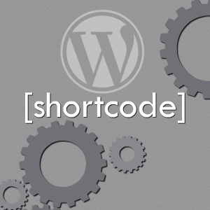 5 Must-Have WordPress Shortcodes